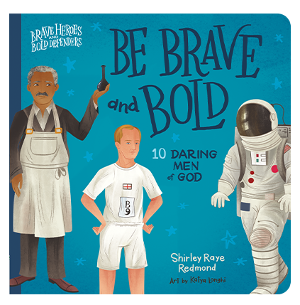 Be Brave and Bold